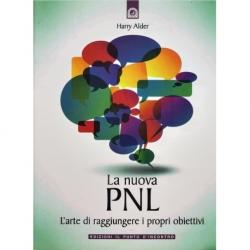 La nuova PNL - L'arte di raggiungere i propri obiettivi