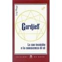 Gurdjieff. Le sue tecniche e la conoscenza di sé