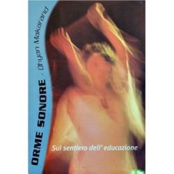 Orme Sonore - sul sentiero dell'educazione