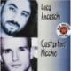 Luca Anceschi e Costantino Nicchio