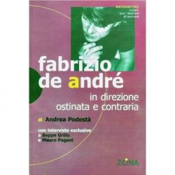 Fabrizio de Andrè - in drezione ostinata e contraria