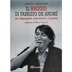 Il Maggio di Fabrizio de Andrè - un impiegato, una storia, il poeta