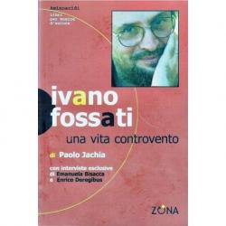 Ivano Fossati - una vita controvento