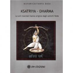 Ksatriya - Dharma - Le arti marziali hanno origine dagli antichi Veda