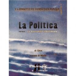La Politica verso la Sovranità individuale