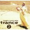 Luoghi e suoni della trance - volume 2