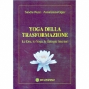 Yoga della Trasformazione - Le Dee, lo Yoga, le Energie Interiori
