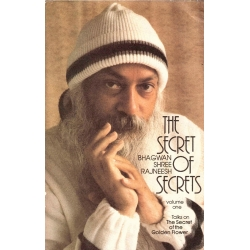 THE SECRET OF SECRETS - Talks on the secret of the golden flower - vol 1