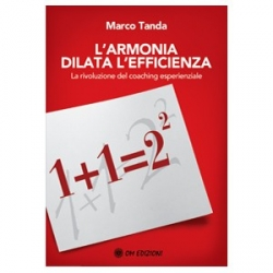 L'Armonia dilata l'efficienza