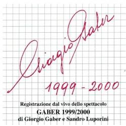 GIORGIO GABER 1999-2000