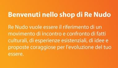 Benvenuti nello Shop di Re Nudo